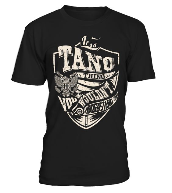 It's a TANO Thing