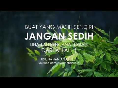 Hanan Attaki Cinta Dalam Diam Youtube Motivasi Kutipan