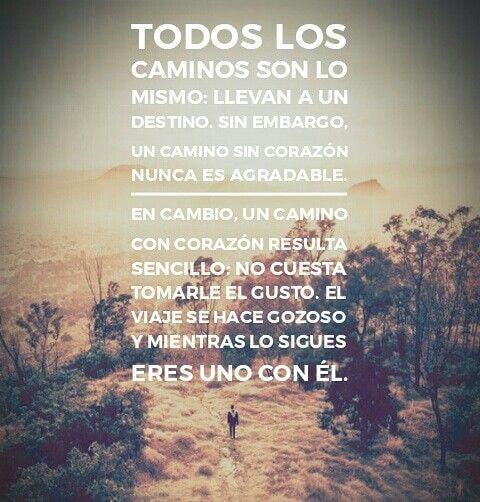 Camina Con El Corazónfrase Sabiduríadevida Camino