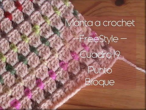 Manta a crochet FreeStyle cuadro 19: punto bloque (diestro) - YouTube