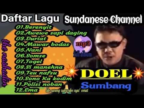 Doel Sumbang Full Album Berenyit Awewe Sapi Duriat Sono Ka Kodim