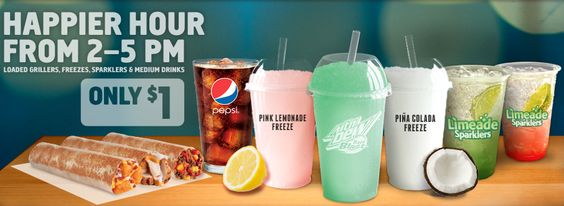 TACO BELL $$ Happier Hour: $1 Items Daily (2pm – 5pm)!
