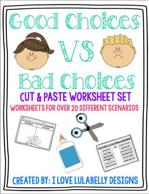 good choices vs bad choices cut paste worksheet set from ilovelulabelly on teachersnotebook. Black Bedroom Furniture Sets. Home Design Ideas
