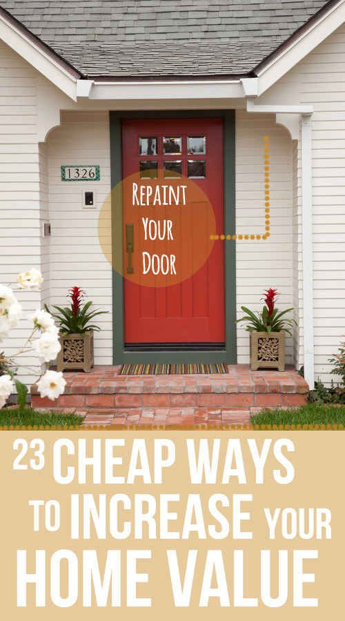 23 Cheap Upgrades That Will Actually Increase The Value of Your Home. Inspection checkoff list here too!