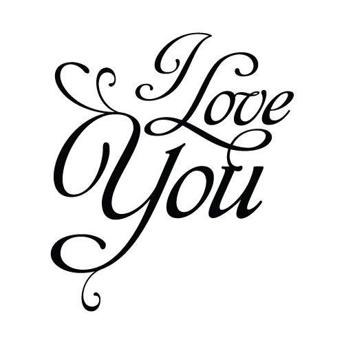 i-love-you.jpg (500×500) | Tatoos | Pinterest | Word ...