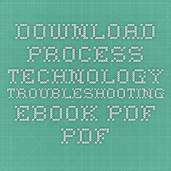 Download process technology troubleshooting ebook pdf pdf download process technology troubleshooting ebook pdf pdf chemistry pinterest ebook pdf and pdf fandeluxe Images