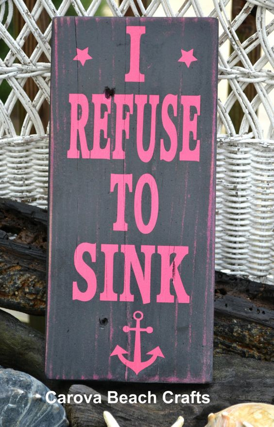 Beach Sign  Beach Decor  Anchor Decor  I Refuse To Sink, Anchor, Painted - No Vinyl Wood Sign Inspirational Teens Room