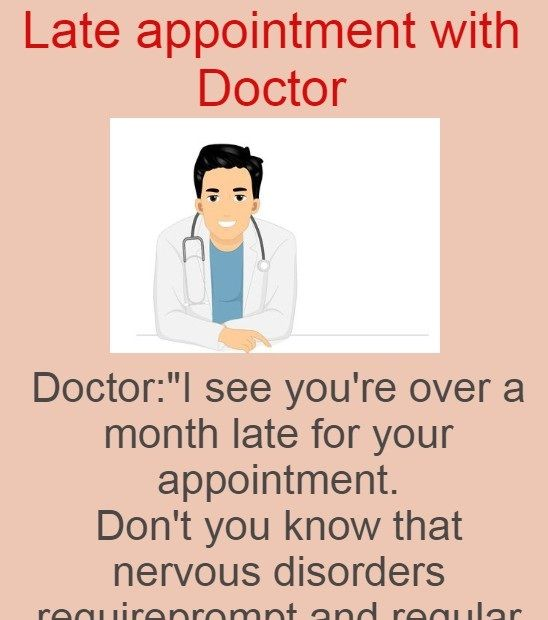 Late Appointment With Doctor Doctor Jokes Jokes Getting Married Funny