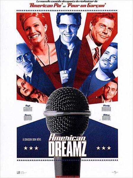 American Dreamz : Affiche Chris Klein, Dennis Quaid, Hugh Grant, Paul Weitz, Willem Dafoe