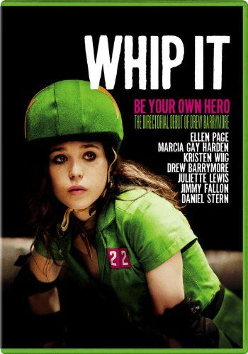 Whip It (2009) - Ellen Page scores huge laughs as Bliss Cavendar, a small-town teenager with a big dream: to find her own path in the world. Tired of following in her family's footsteps of compliance and conformity, Bliss discovers a way to put her life on the fast track...literally.