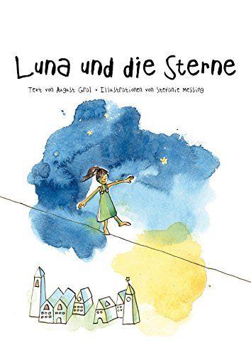 Luna und die Sterne: die Gutenachtgeschichte zum sanften Einschlafen