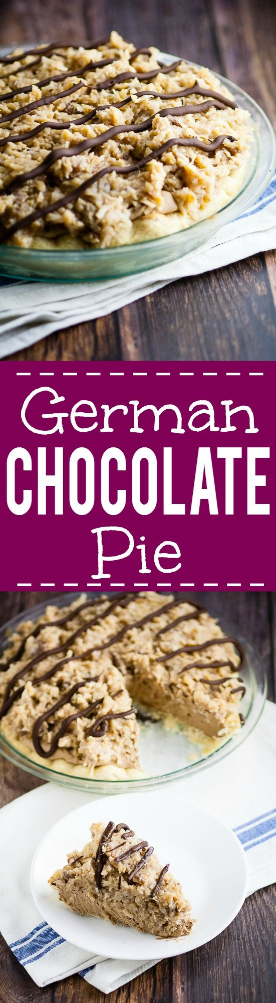 German Chocolate Pie recipe combines a chocolate cream pie with German ...