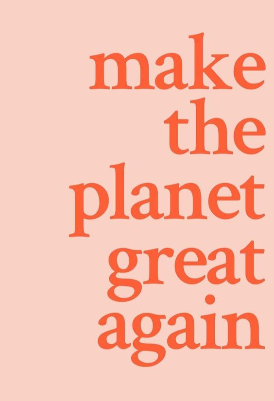 Make The Planet Great Again Here S How Long We Have To Get