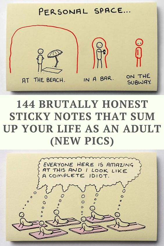 144 Brutally Honest Sticky Notes That Sum Up Your Life As An Adult