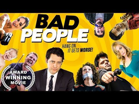 Bad People Comedy Movie Award Winning Hd Full Film English Free Comedy Movie On Youtube Youtube Comedy Movies Sketch Comedy Full Films