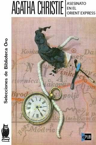 Asesinato en el Orient Express  de Agatha Christie Editorial Molino  edición  1959 Spain: