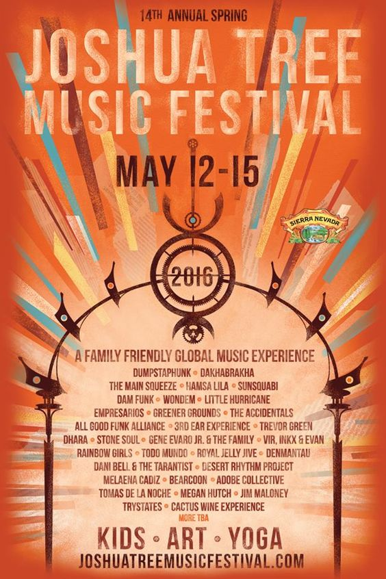 Latest poster for the Spring edition of the 2016 Joshua Tree Music Festival