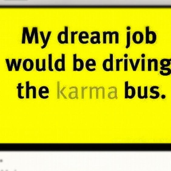 Karma Sayings And Quotes: Karma #truth #funny #quotes
