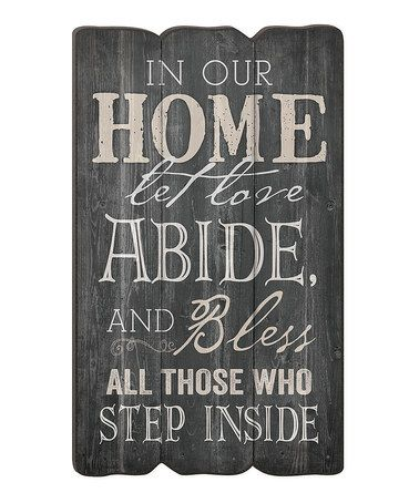 Another great find on #zulily! 'Let Love Abide' Fence Post Wall Sign #zulilyfinds