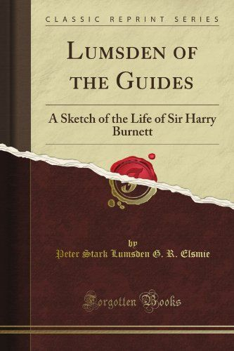 Lumsden of the Guides: A Sketch of the Life of Sir Harry ... 1899 hardcopy