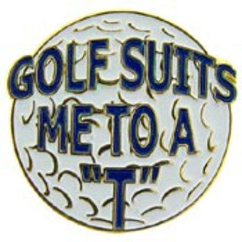 """Golf Suits Me To A T Pin 1"""" by FindingKing. $8.99. This is a new Golf Suits Me To A T Pin 1"""""""
