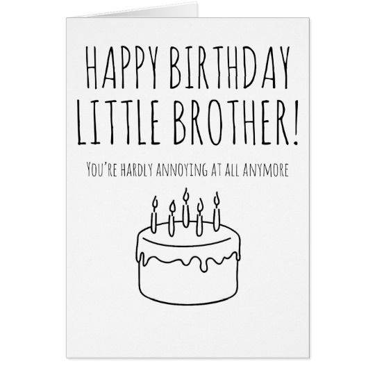 Funny Birthday Card Humorous Card For Brother Zazzle Com In 2021 Birthday Cards For Brother Funny Birthday Cards Birthday Gifts For Brother