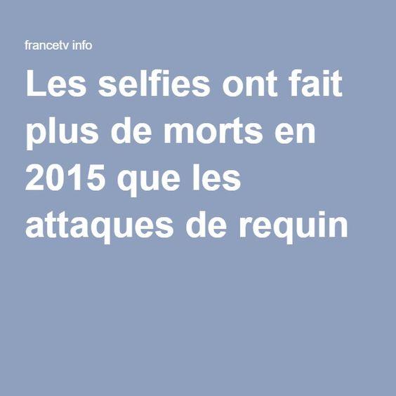 Les selfies ont fait plus de morts en 2015 que les attaques de requin
