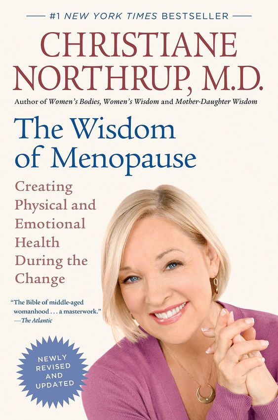 dr. Christiane Northrup, M.D.: The Wisdom of Menopause