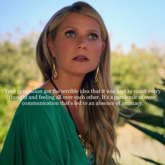 The Polititian Netflix Quotes Gwyneth Paltrow Senior Quotes