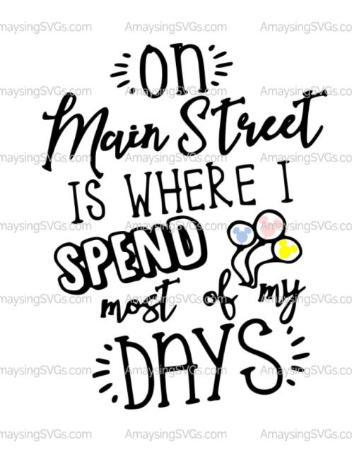 This Adorable Tshirt Svg Is Perfect For Disney Trips Or Scrapbook Layouts Where Disney S Main Street Is Your Focus Stop By Amaysi Main Street Svg Disney Trips