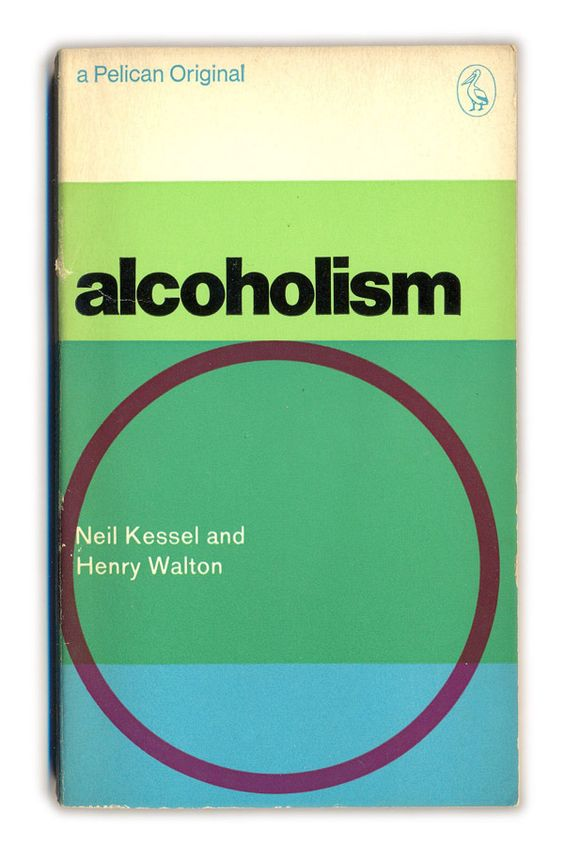 1969 Alcoholism - Kessel and Walton - Pelican Books