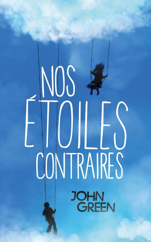 Nos étoiles contraires - John Green - 336 pages - Couverture souple #Livre #Romans #Jeunesse