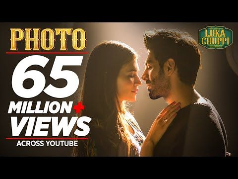 Luka Chuppi Photo Song Kartik Aaryan Kriti Sanon Karan S Goldboy Tanishk Bagchi Nirmaan Youtube Songs Youtube Videos Music Romantic Songs
