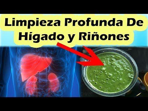 Limpieza Profunda Del Hígado Y Riñones Como Limpiar El Hígado Y Los Riñones Rápidamente Cómo Limpiar El Hígado Limpiar El Higado Limpieza De Desintoxicación