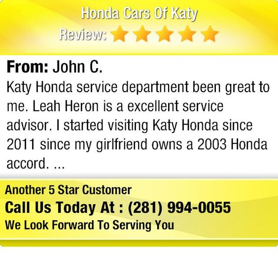 Katy Honda service departt been great to me. Leah Heron is a ...