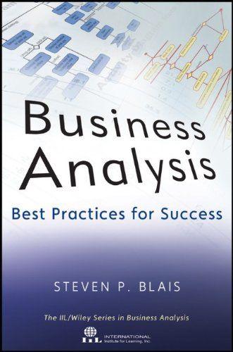Business Analysis: Best Practices for Success by Steven Blais http://www.amazon.com/dp/1118076001/ref=cm_sw_r_pi_dp_rWQJwb0N26TKE