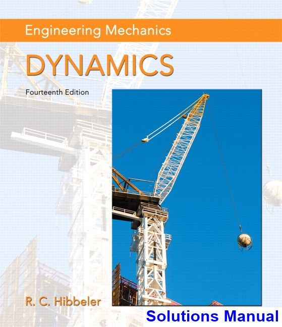 Engineering Mechanics Dynamics 14th Edition Hibbeler Solutions Manual Digital Deal Promotion 2021 Engineering Mechanics Dynamics Mechanical Engineering Engineering Mechanics Statics