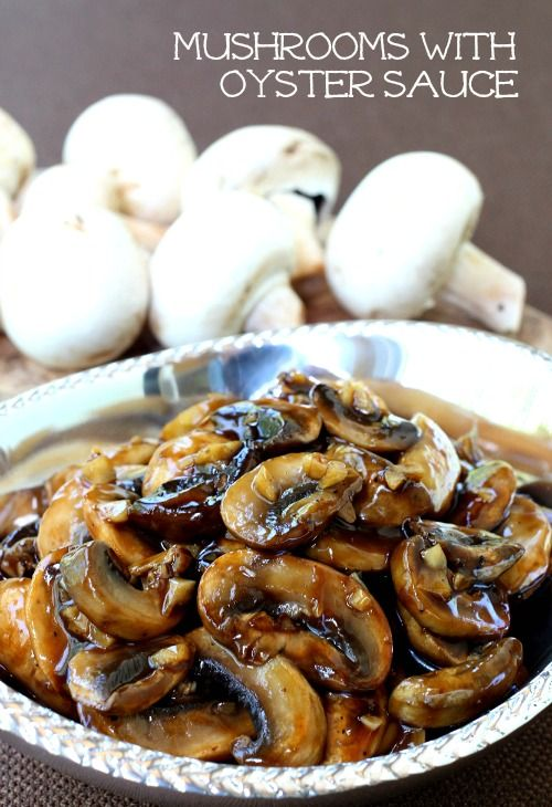 These Mushrooms with Oyster Sauce are the most amazing topping for a steak or a burger! Or chicken...or pork chops...
