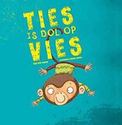 Ties is dol op vies (2015). Auteur: Beth Bracken.