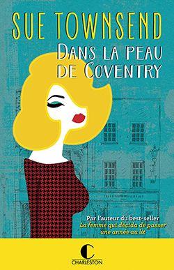 Dans la peau de Coventry – Sue Townsend - Editions Charleston