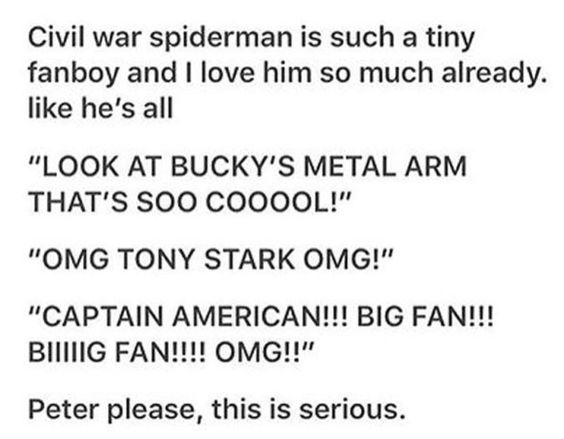 Yes!! This is why I am beginning to fall in love with Tom Holland's Spider-Man. <<He's closer to what Spider-Man always was to me as a kid.
