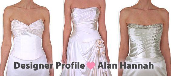 Alan Hannah Wedding Dresses - a designer profile #bridal #AlanHannah #Wedding