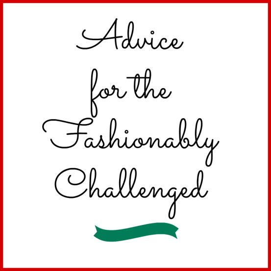 Advice for the Fashionably Challenged ~ because sometimes imitation is the best choice.