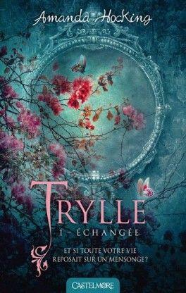 Couverture du livre : Trilogie des Trylles, Tome 1 : Échangée