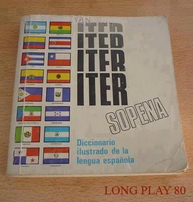 El Iter Sopena, con su particular forma cuadrada. Este fue mi primer diccionario, como también lo fue de miles de niños que cursaron la EGB en los años 80