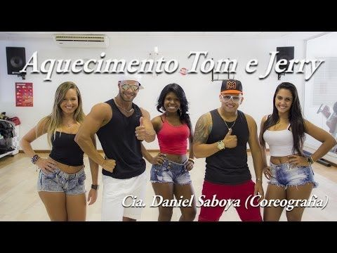 Aquecimento Tom e Jerry Cia. Daniel Saboya (Coreografia) - YouTube