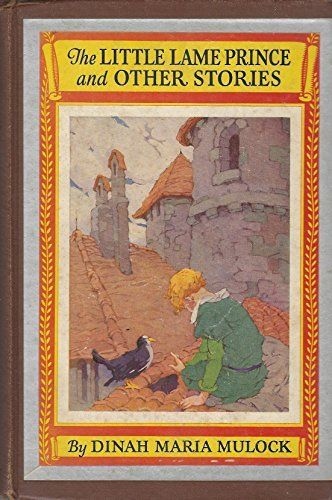 1927, The Little Lame Prince and Other Stories by Dinah Maria Mulock: