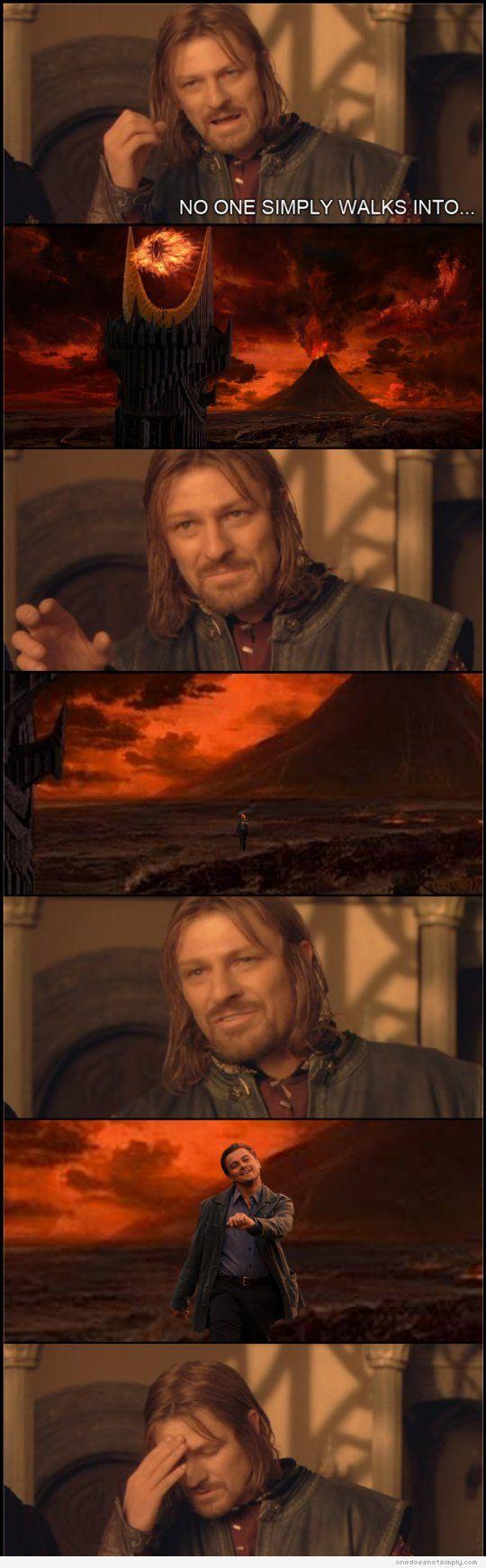Mordor LOTR #LeonardoDiCaprio Image detail for -One Does Not Strut Into Mordor mordor meme | One Does Not Simply