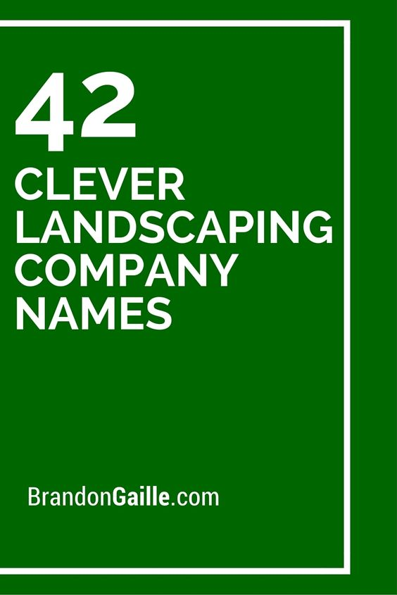 Landscape garden business names for Landscaping business