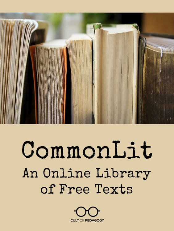 CommonLit: An Online Library of Free Texts | Cult of Pedagogy